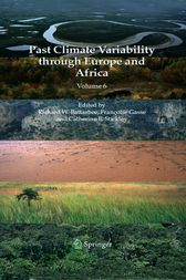 Past Climate Variability through Europe and Africa by Richard W. Battarbee