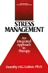 Stress Management by Dorothy H.G. Cotton