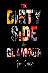 The Dirty Side of Glamour by Tyler Shields