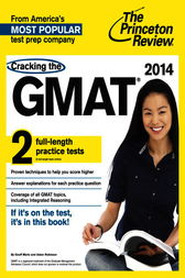 Cracking the GMAT with 2 Practice Tests, 2014 Edition by Princeton Review