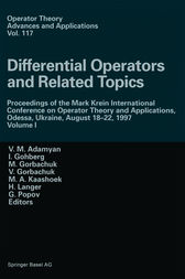 Differential Operators and Related Topics by V.M. Adamyan