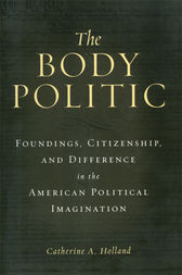 The Body Politic by Catherine A. Holland