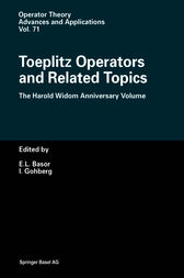Toeplitz Operators and Related Topics by Estelle Basor