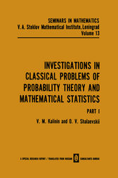 Investigations in Classical Problems of Probability Theory and Mathematical Statistics by V. M. Kalinin