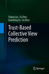 Trust-based Collective View Prediction by Tiejian Luo