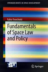 Fundamentals of Space Law and Policy by Fabio Tronchetti