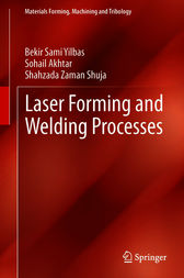 Laser Forming and Welding Processes by Bekir Sami Yilbas