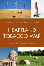 Heartland Tobacco War by Michael S. Givel