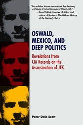 Oswald, Mexico, and Deep Politics by Peter Dale Scott