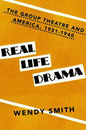 Real Life Drama by Wendy Smith