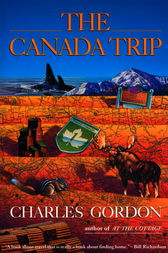The Canada Trip by Charles Gordon