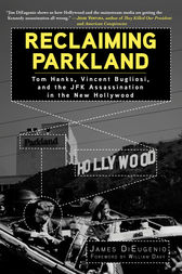 Reclaiming Parkland by James DiEugenio