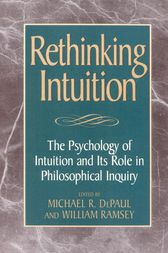 Rethinking Intuition by Michael R. DePaul