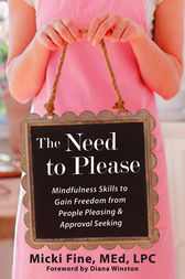 The Need to Please by Micki Fine