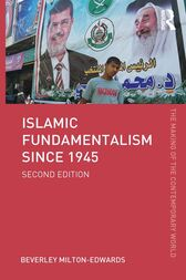 Islamic Fundamentalism since 1945 by Beverley Milton-Edwards