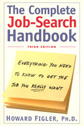 Complete Job-Search Handbook by Howard E. Figler