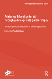 Achieving Education for All through Public–Private Partnerships? by Pauline Rose