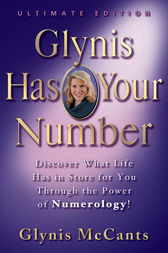 Glynis Has Your Number by Glynis McCants