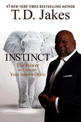 Instinct by T. D. Jakes