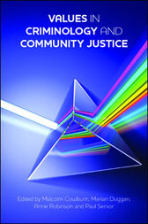 Values in criminology and community justice by Malcolm Cowburn