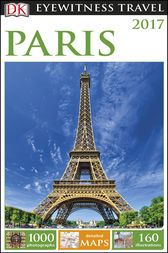 DK Eyewitness Travel Guide Paris by DK Travel
