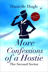 More Confessions of a Hostie by Danielle Hugh