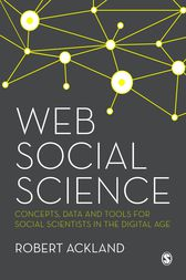Web Social Science by Robert Ackland
