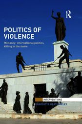 Politics of Violence by Charlotte Heath-Kelly