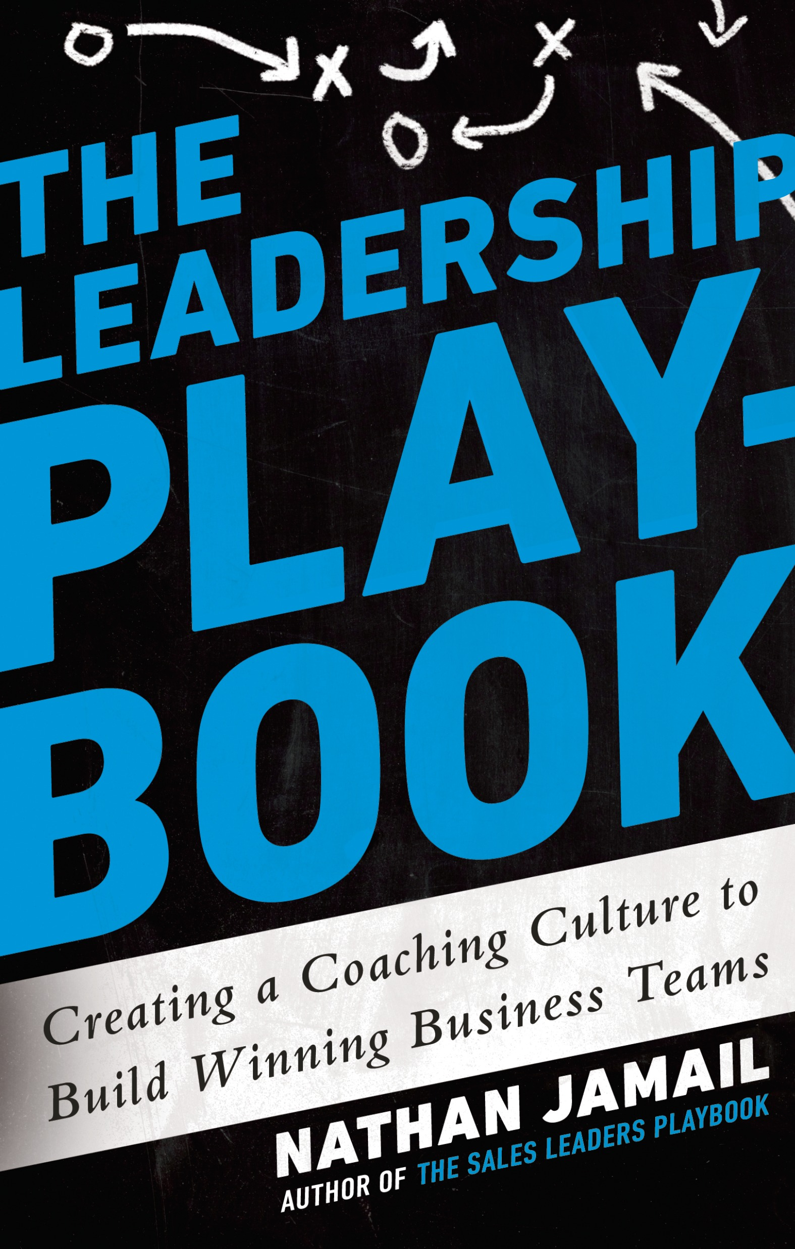 Download Ebook The Leadership Playbook by Nathan Jamail Pdf