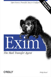 Exim: The Mail Transfer Agent by Philip Hazel
