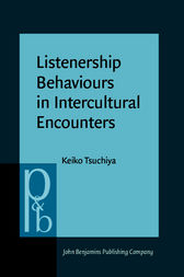 Listenership Behaviours in Intercultural Encounters by Keiko Tsuchiya