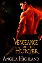 Vengeance of the Hunter by Angela Highland