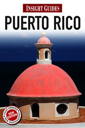 Insight Guides: Puerto Rico by Insight Guides