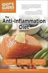 The Anti-Inflammation Diet, Second Edition by Christopher P. Cannon