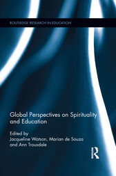 Global Perspectives on Spirituality and Education by Jacqueline Watson