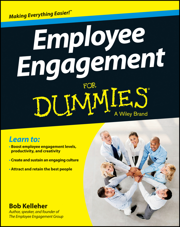 Download Ebook Employee Engagement For Dummies by Bob Kelleher Pdf