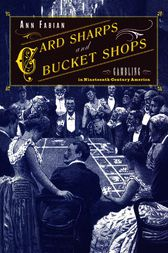 Card Sharps and Bucket Shops by Ann Fabian
