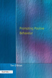 Promoting Positive Behaviour by Tim O'Brien