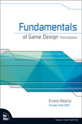 Fundamentals of Game Design by Ernest Adams