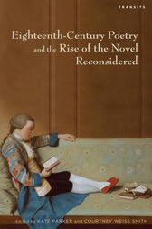 Eighteenth-Century Poetry and the Rise of the Novel Reconsidered by Kate Parker