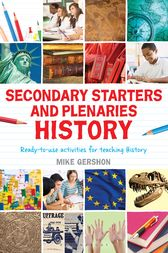 Secondary Starters and Plenaries: History by Mike Gershon