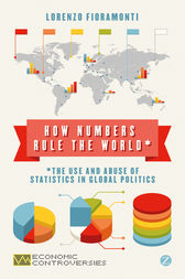 How Numbers Rule the World by Doctor Lorenzo Fioramonti
