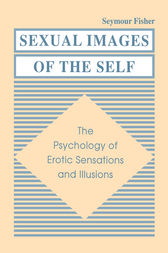 Sexual Images of the Self by Seymour Fisher