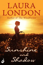 Sunshine and Shadow by Laura London