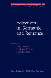 Adjectives in Germanic and Romance by Petra Sleeman