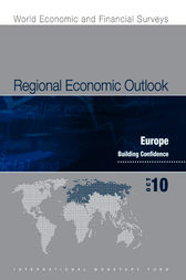 Regional Economic Outlook, Europe, October 2010 by International Monetary Fund. European Dept.