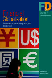 Financial Globalization: The Impact on Trade, Policy, Labor, and Capital Flows by International Monetary Fund