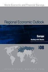 Regional Economic Outlook: Europe, October 2008 by International Monetary Fund. European Dept.