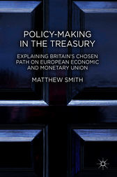Policy-Making in the Treasury by Matthew Smith