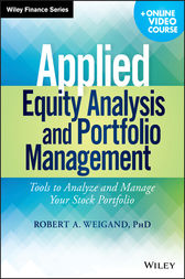 Applied Equity Analysis and Portfolio Management by Robert A. Weigand
